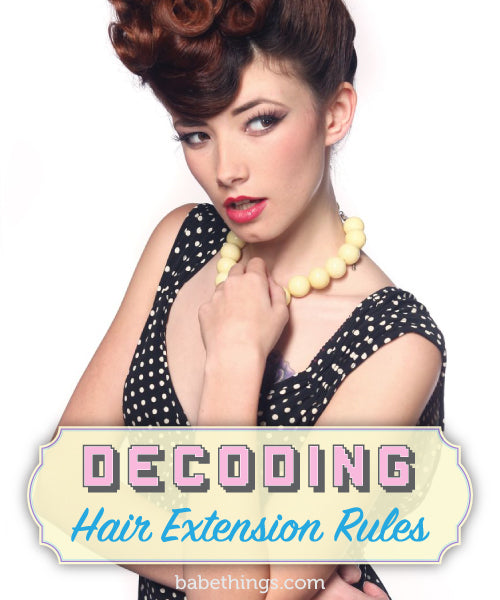 Decoding Hair Extension Rules
