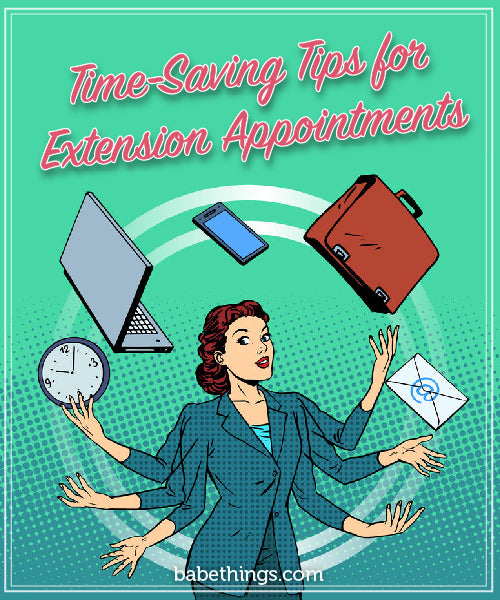 Time-Saving Tips for Extension Appointments