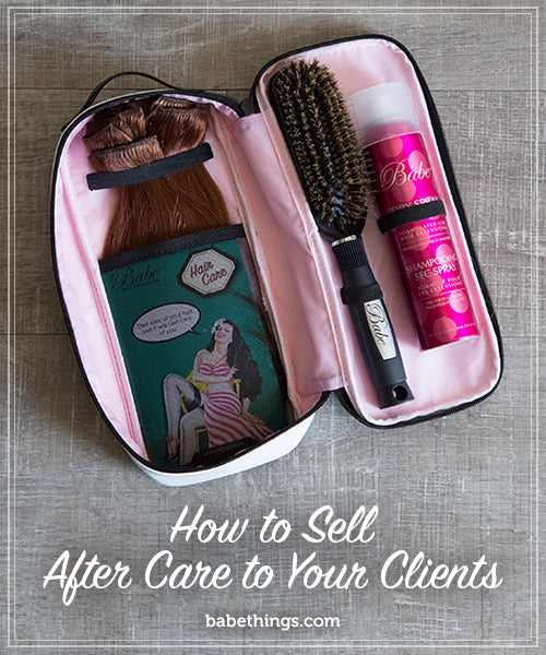 How to Sell After Care to Your Clients