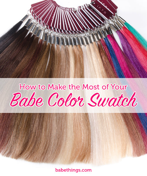 How to Make the Most of Your Babe Color Swatch   Hair ...