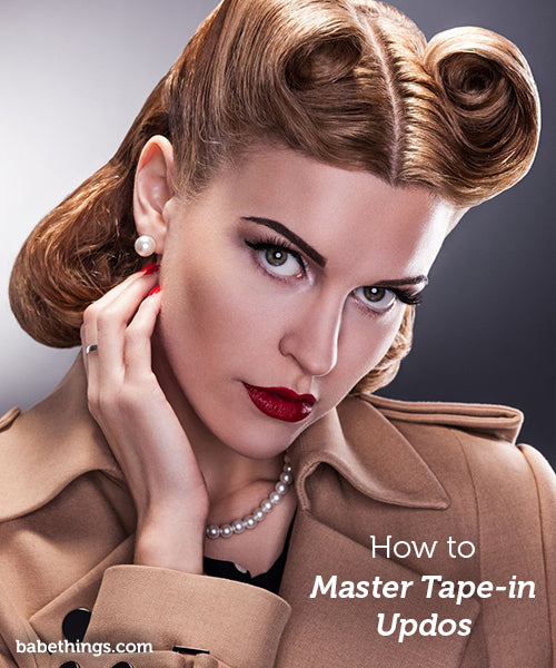 How to Master Tape-In Updos