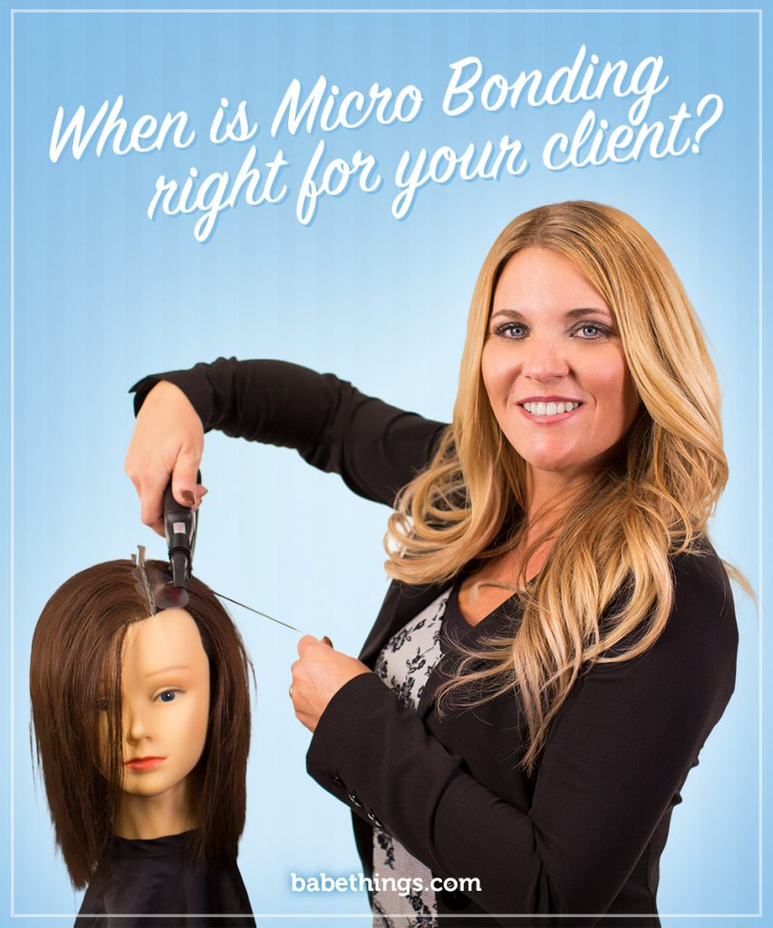When is Micro Bonding Right for Your Client?