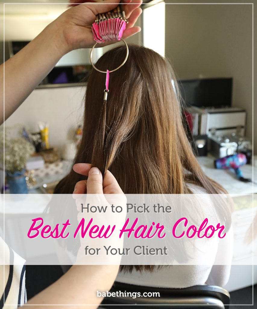 How to Pick the Best New Hair Color for Your Client