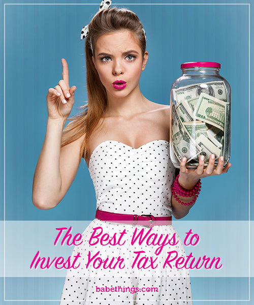 The Best Ways to Invest Your Tax Return