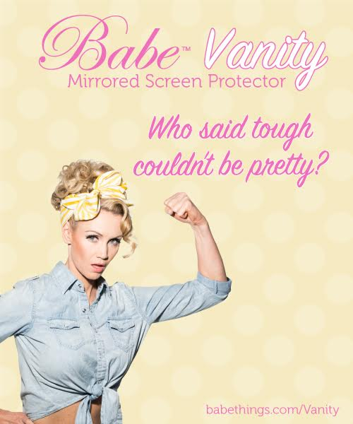 Babe Vanity. Who Said Tough Couldn't Be Pretty?