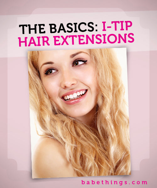 I-Tip Hair Extension Basics