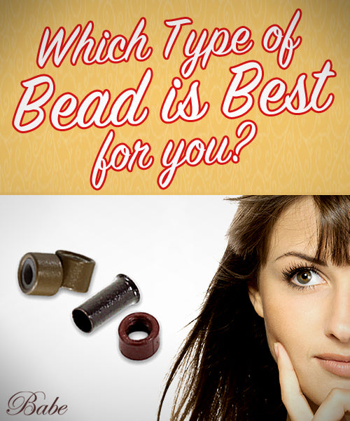 Picking the Best I-Tip Bead for your Client