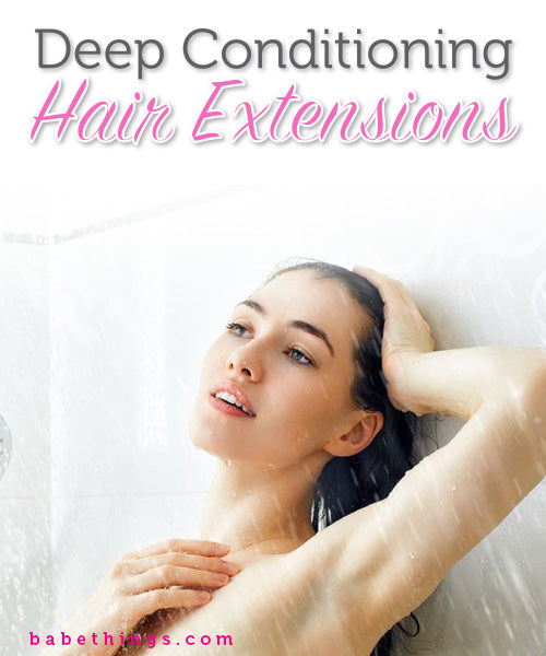 Deep Conditioning Hair Extensions