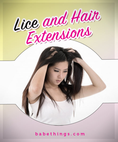 Lice and Hair Extensions