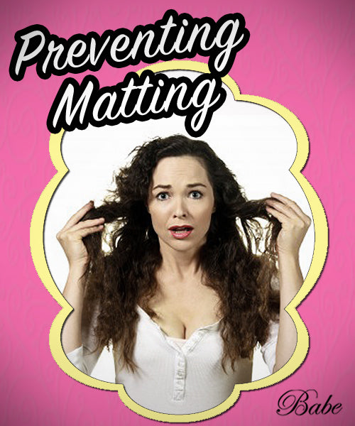 Preventing Hair Extension Matting