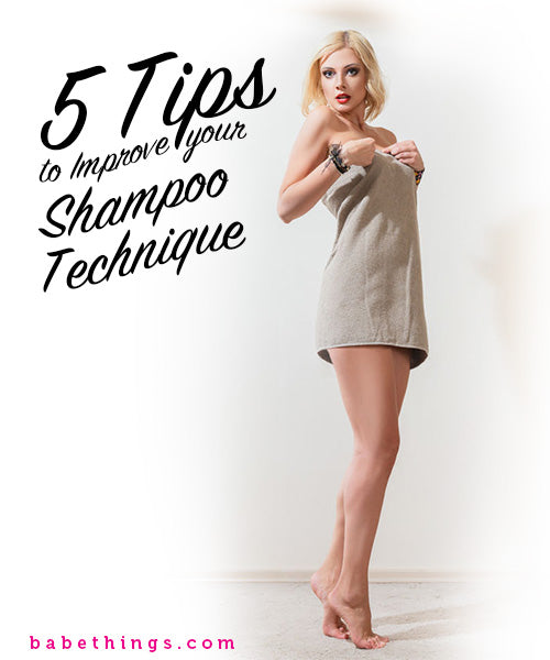 5 Tips to Improve your Shampoo Technique