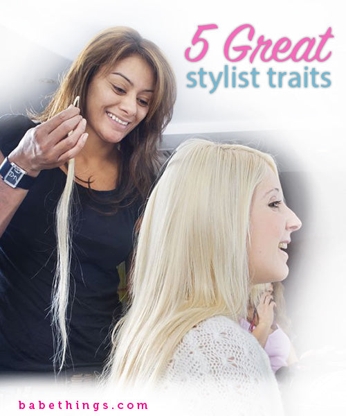 5 Great Stylist Traits