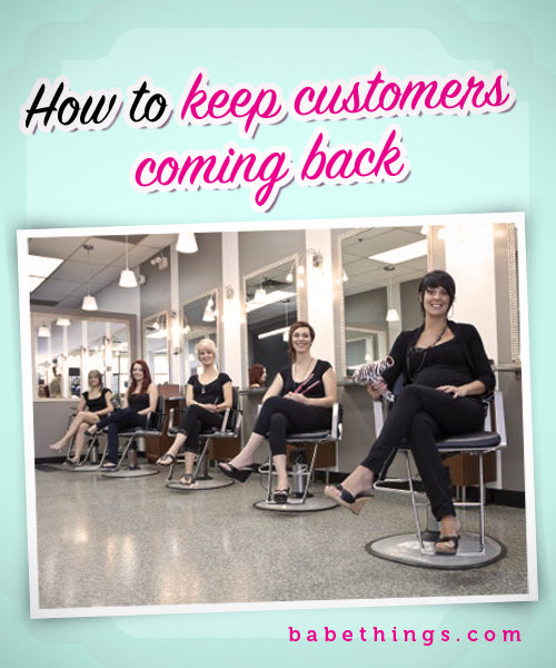 How to keep customers coming back