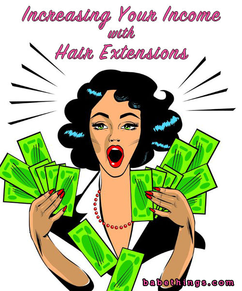 Increasing Your Income with Hair Extensions