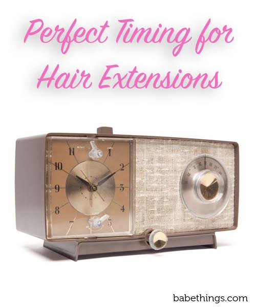 Perfect Timing for Hair Extensions