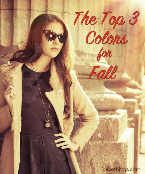 The Top Three Colors for Fall