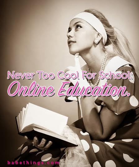Never too Cool for School: Online Education