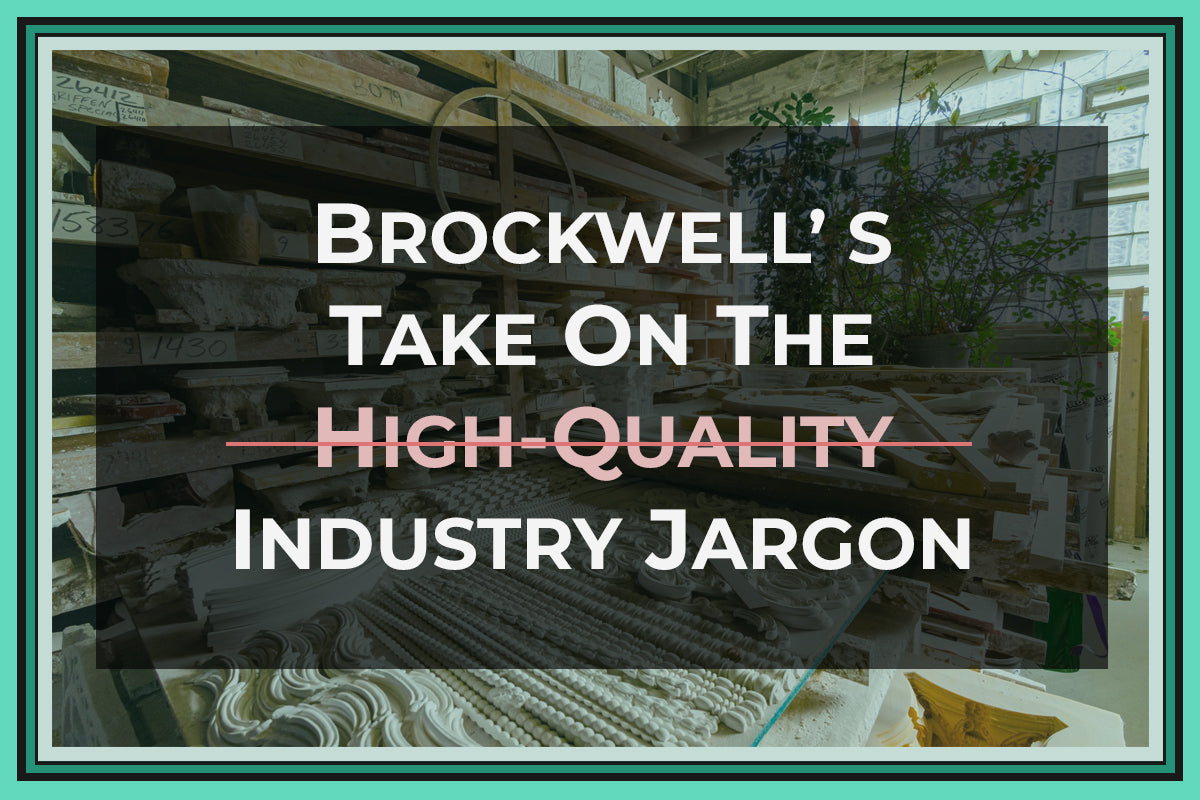 Industry Jargon:  Brockwell Incorporated's View On Companies' Product Descriptions