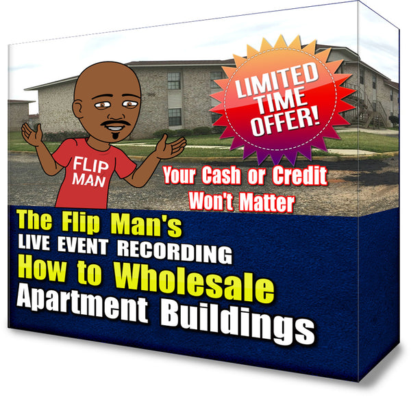 11cb3ada318b How to Wholesale 3 - 5 Houses In the Next 30 Days + How To Flip Apartm –  Flip Man Wear