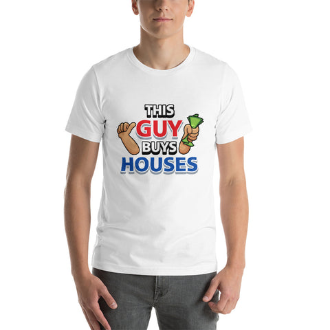 This Guy Buys Houses - Style 2 - Short-Sleeve Unisex T-Shirt