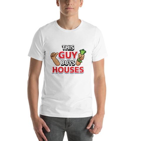 This Guy Buys Houses - Short-Sleeve Unisex T-Shirt