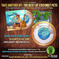 "The Best of Coconut Pete: Take Another Hit 7"" SAND FILLED VINYL (ETR065)"