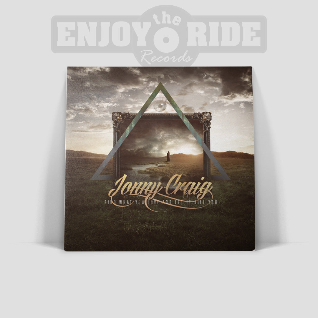 JONNY CRAIG-FIND WHAT YOU LOVE AND LET IT KILL YOU (ETR037)