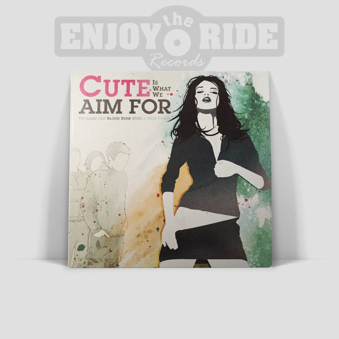 CUTE IS WHAT WE AIM FOR- THE SAME OLD RUSH WITH A NEW TOUCH (ETR047)