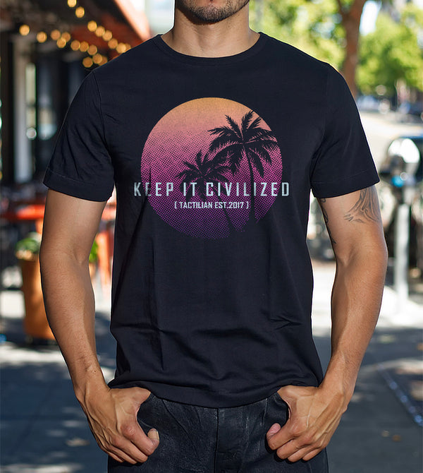 keep it civilized shirt tactilian