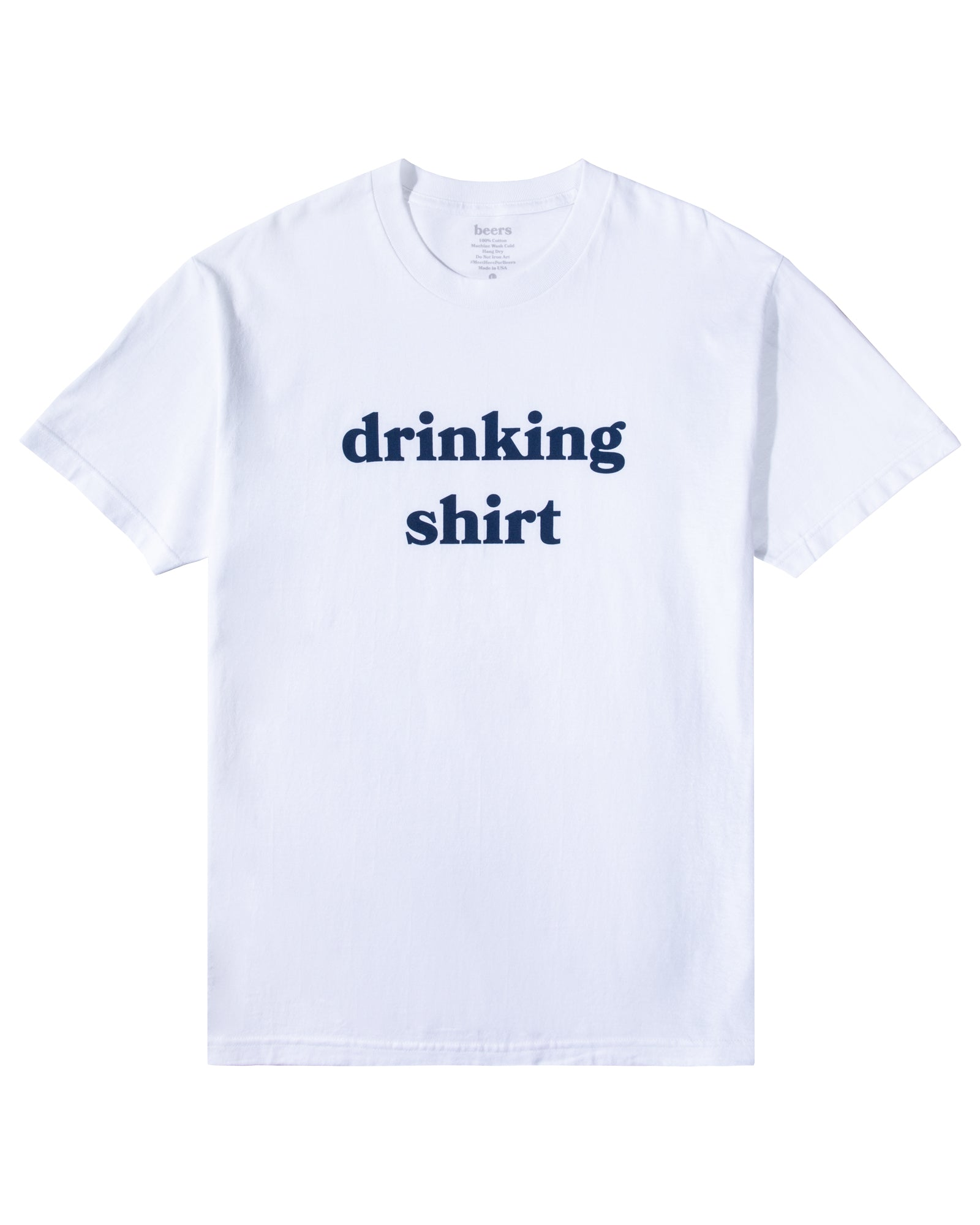 Drinking Shirt, White