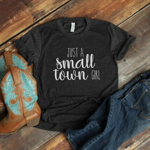 just a small town girl tee - flat lay