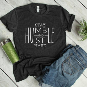 stay humble and hustle hard tee - flat lay