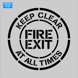 KEEP CLEAR AT ALL TIMES FIRE EXIT Warehouse Industrial Safety OSHA Stencil