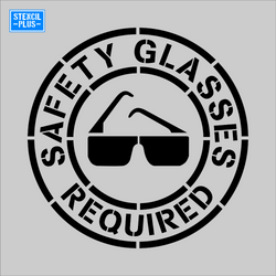 SAFETY GLASSES REQUIRED Warehouse Safety OSHA Stencil
