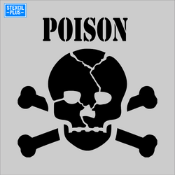 POISON with Skull and Crossbones Safety Warehouse Industrial OSHA Stencil