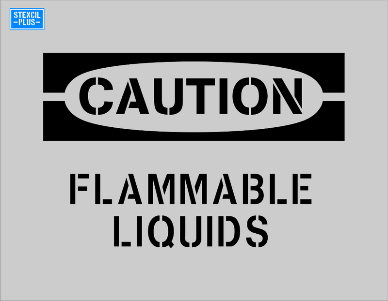 CAUTION FLAMMABLE LIQUIDS  OSHA Safety Stencil Warehouse Industrial Stencil