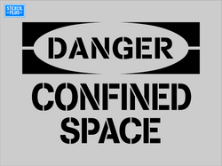DANGER CONFINED SPACE OSHA Safety Warehouse Industrial Stencil