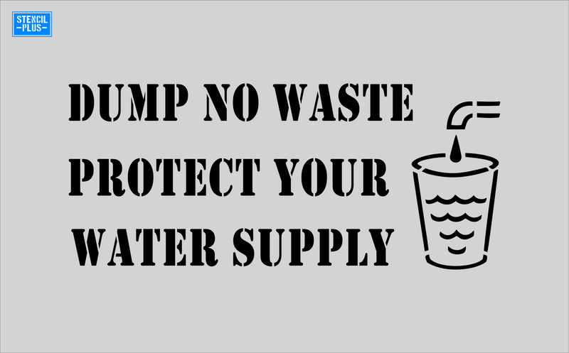 Storm Drain Stencil - Dump No Waste Protect Your Water Supply-Cup with Faucet