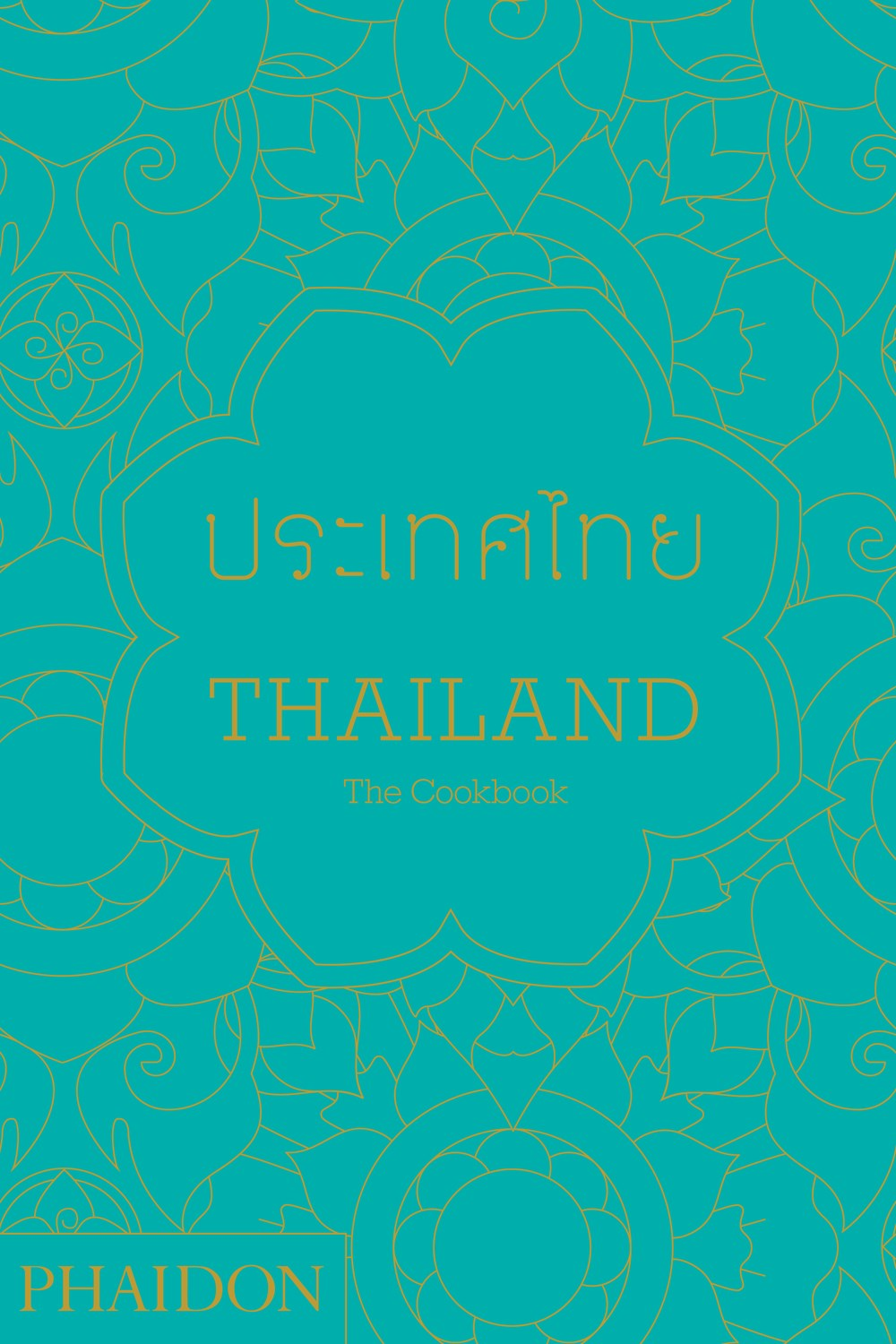 Thailand : The Cookbook