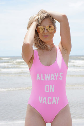 ALWAYS ON VACAY - Slogan One Piece Swimsuit