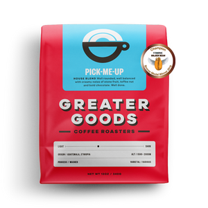 Greater Goods Coffee Roasters Pick Me Up House Blend from Filter - Product Image