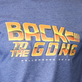 Back to the Gong Tee - Blue
