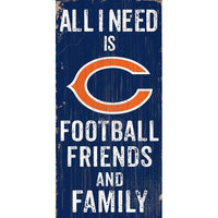 All Star Sports Chicago Bears All I Need Is Football, Family & Friends Sign