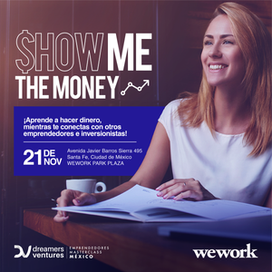 "Estos expertos compartirán sus tips para levantar capital en ""Show Me The Money"""