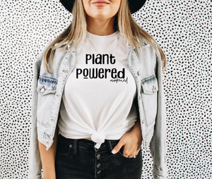 Plant Powered - T-Shirt