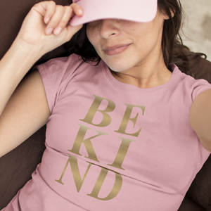 Be Kind - Womens T-Shirt