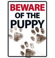 Beware Of The Puppy Sign