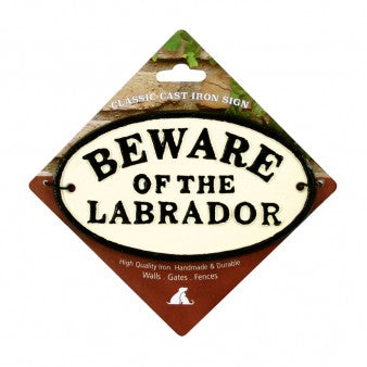 Beware Of The Labrador Cast Iron Oval