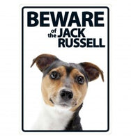Beware Of The Jack Russell Sign