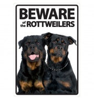Beware Of The Rottweilers Sign